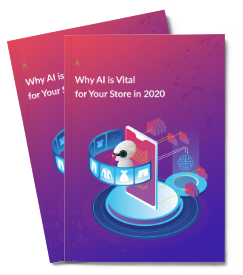 Why AI is Vital for Your Store in 2020